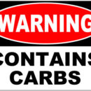 Don't Be Afraid of Carbs !