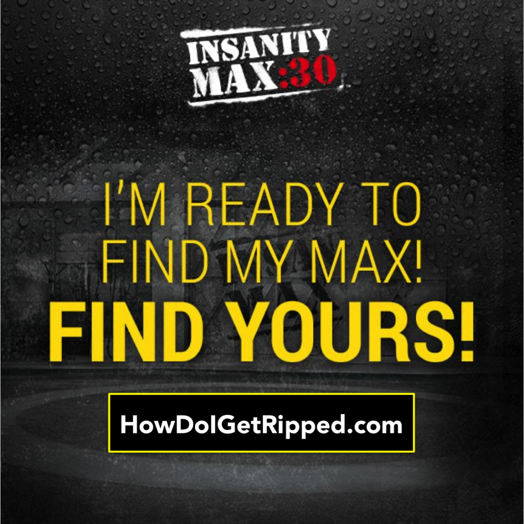Find Your Max Insanity Max:30