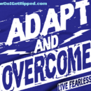 Power to Adapt and Overcome