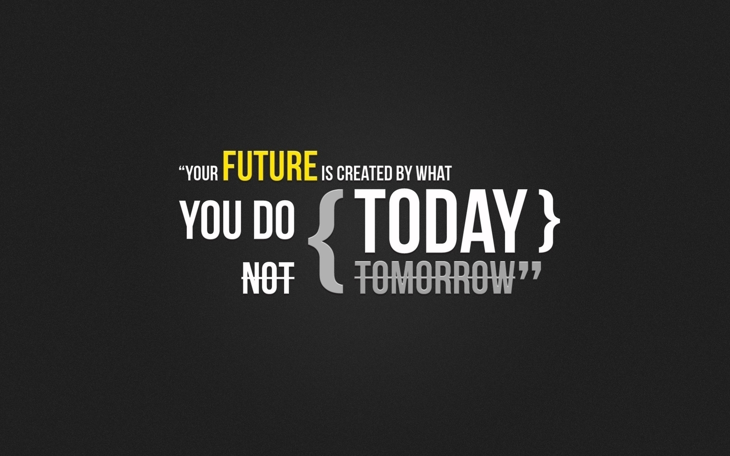 Your Future Today