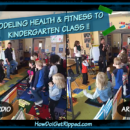 Modeling Health and Fitness to Kindergarten