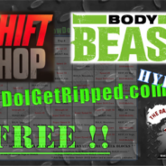 FREE Body Beast Shift Shop Hybrid